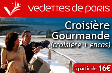 Croisire Gourmande des vedettes de Paris